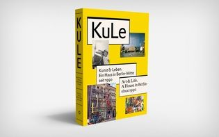 Publication on the occasion of the 25th anniversary of Kunsthaus KuLe, an art-centered collective house project in Berlin. (© Hagen Verleger) #Book #Art #RevolverPublishing #Kule #Berlin #Softcover #Typography #Design #Print