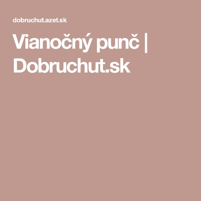 Vianočný punč | Dobruchut.sk