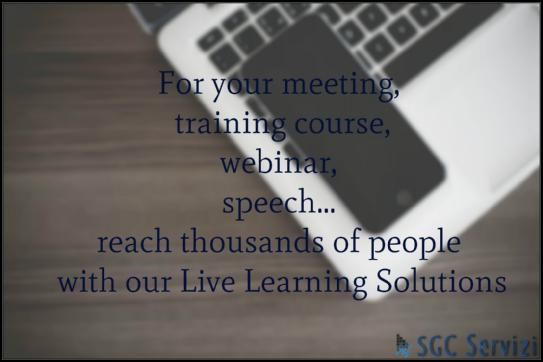 For your meeting, training course, webinar, speech...reach thousands of people with our Live Learning Solutions. #SGCServices