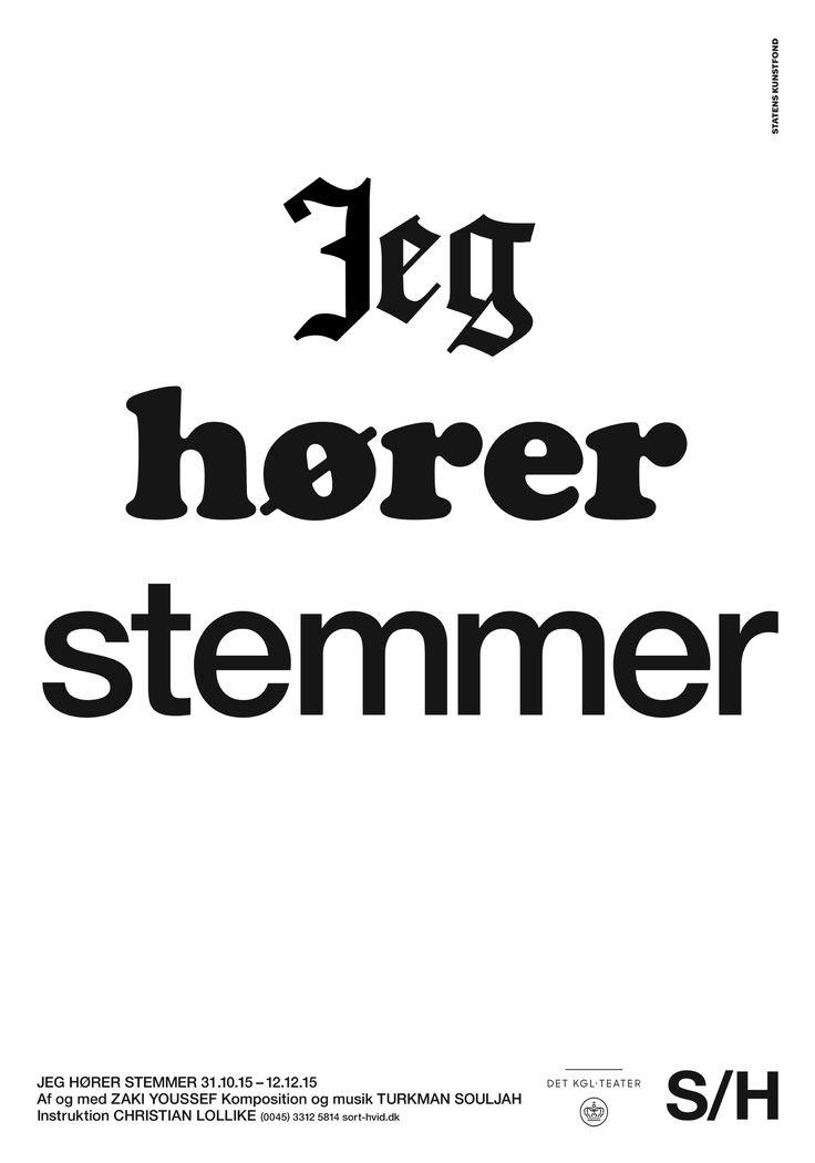 Jeg hører stemmer. Co-production between Sort/Hvid and The Royal Danish Theatre. Graphics Wrong Studio ©2015. #sorthvidcph #sorthvid #poster #sorthvidposter #2015 #graphic #design #blackandwhite #minimalistic