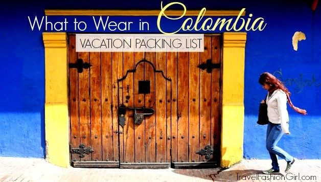 For this packing list, two local residents offer travel tips to help you plan what to wear on your Colombia vacation.
