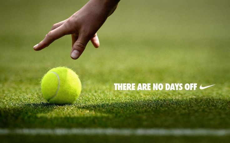 Nike tennis , There are no days off