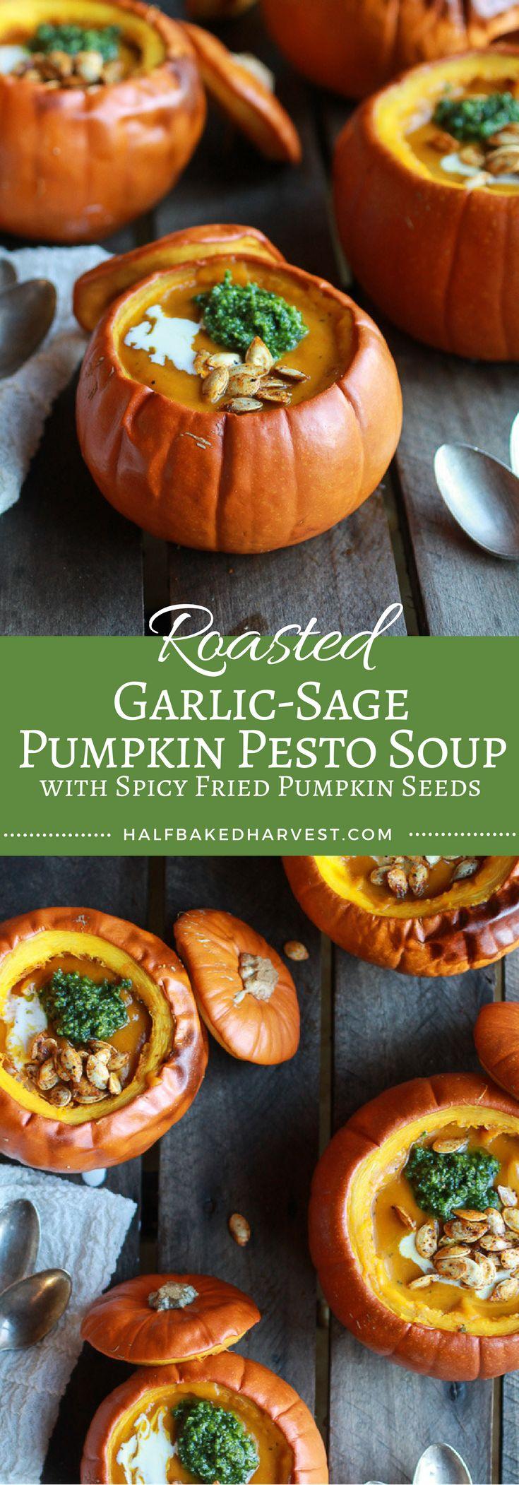 Roasted Garlic-Sage Pumpkin Pesto Soup with Spicy Fried Pumpkin Seeds | www.halfbakedharvest.com @hbharvest