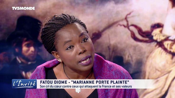 """Fatou DIOME tâcle Le Pen, Fillon, """"Marianne porte plainte ! """""""