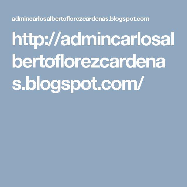 http://admincarlosalbertoflorezcardenas.blogspot.com/