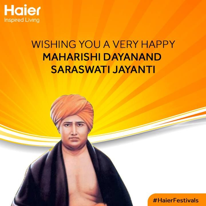 """Do not brood over your past mistakes and failures as this will only fill your mind with grief, regret and depression. Do not repeat them in the future."" Recalling the golden words of this great social reformist, #Haier wishes you all happy #MaharshiDayanandSaraswatiJayanti."