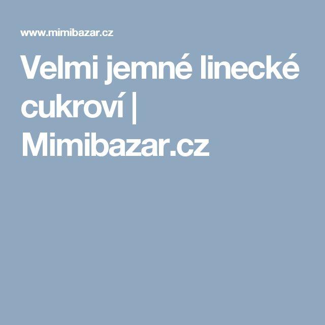 Velmi jemné linecké cukroví | Mimibazar.cz