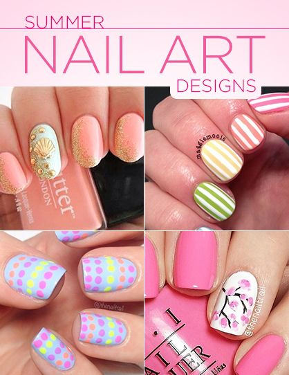 Best Nail Art Designs for Spring and Summer