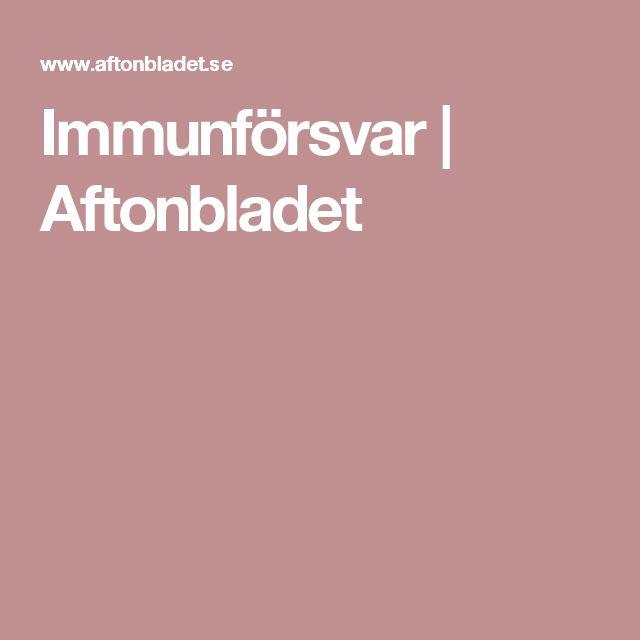 Immunförsvar | Aftonbladet