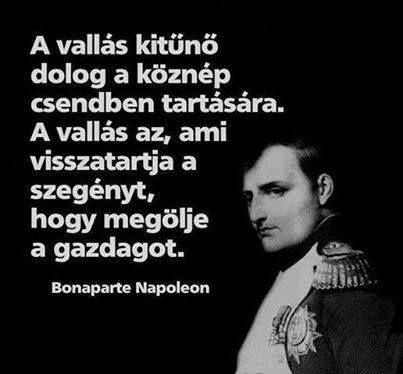 Napoleon idézete a vallásról. A kép forrása: Szabadon Gondolkodók # Facebook