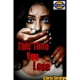 This Time You Lose (Kindle Edition)By Chris Stralyn