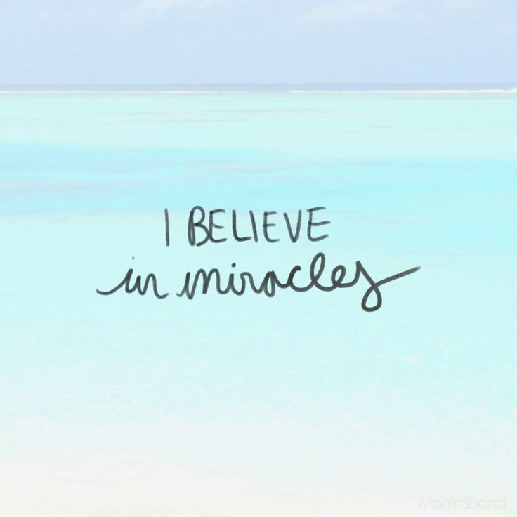 I BELIEVE IN MIRACLES — MantraBand® Bracelets