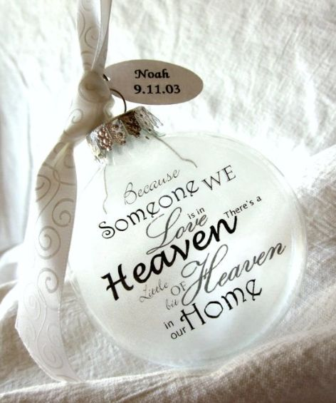 10 beautiful ways to honor lost loved ones in your home remembering a lost loved one pinterest ornaments christmas and christmas ornaments
