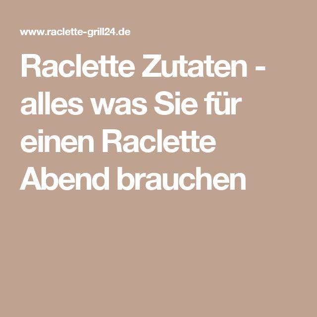 Raclette Zutaten - alles was Sie für einen Raclette Abend brauchen