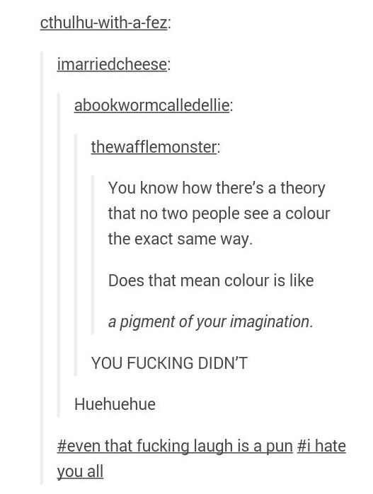 Even the laughter is a pun