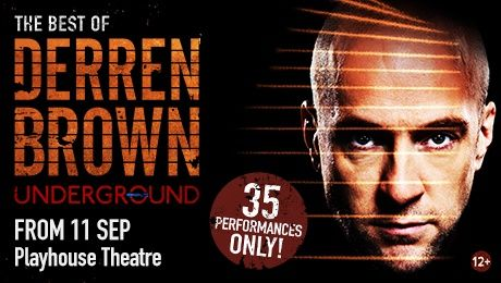Derren Brown: Underground Tickets at Playhouse Theatre,