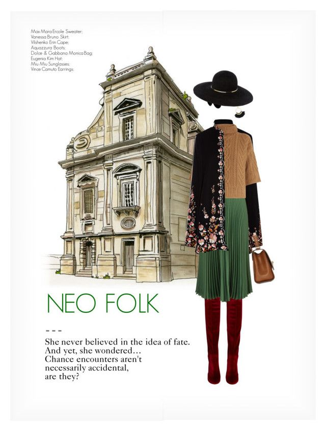"""NEO FOLK"" by paint-it-black ❤ liked on Polyvore featuring Aquazzura, Vilshenko, Vanessa Bruno, MaxMara, Vince Camuto, Dolce&Gabbana, Miu Miu and Eugenia Kim"