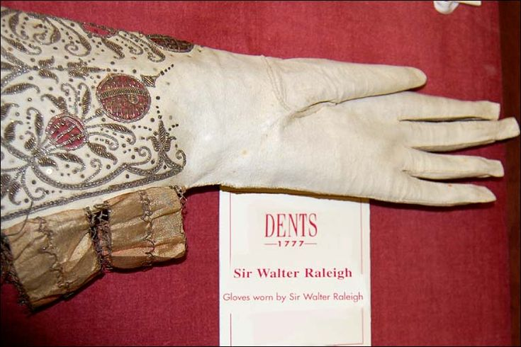 Gloves worn by Sir Walter Raleigh, at Dents Glove Museum