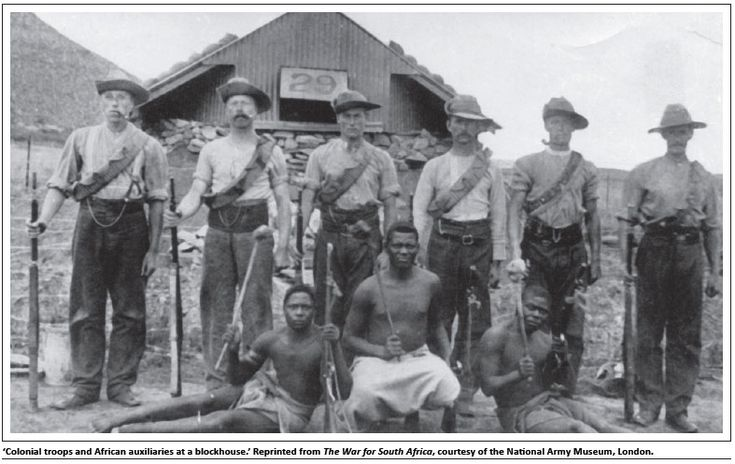 a05fig01m.jpg (787×497) Colonial troops and African auxiliaries at a blockhouse. Reprinted from the War for South African, courtesy of the National Army Museum, London.