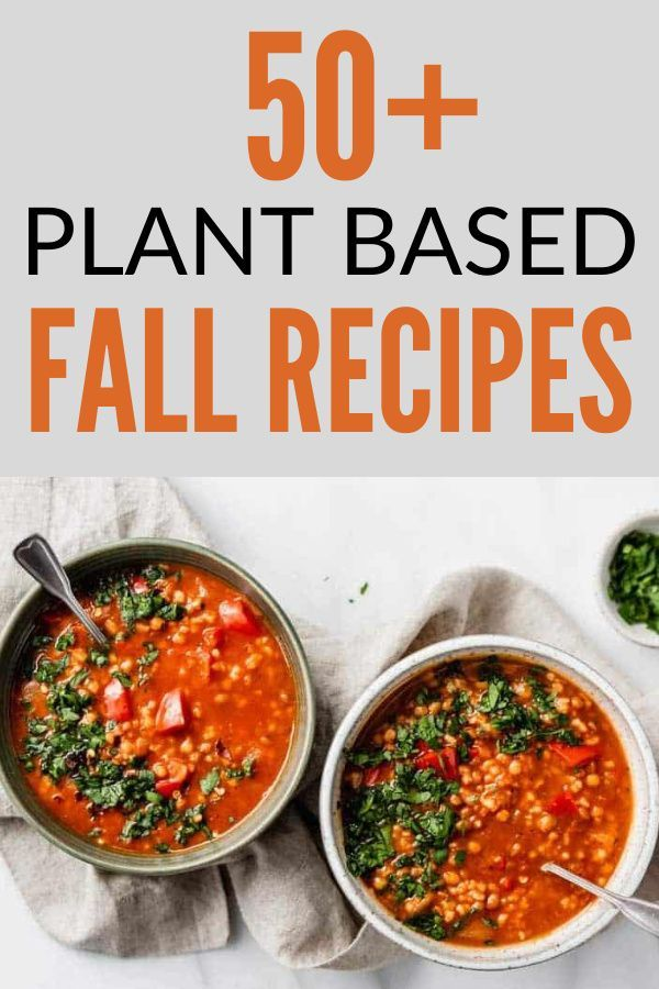 50 Vegan Fall Dinner Recipes With Plant Based Protein In 2020 Fall Dinner Recipes Vegan Recipes Healthy Autumn Salad Recipes