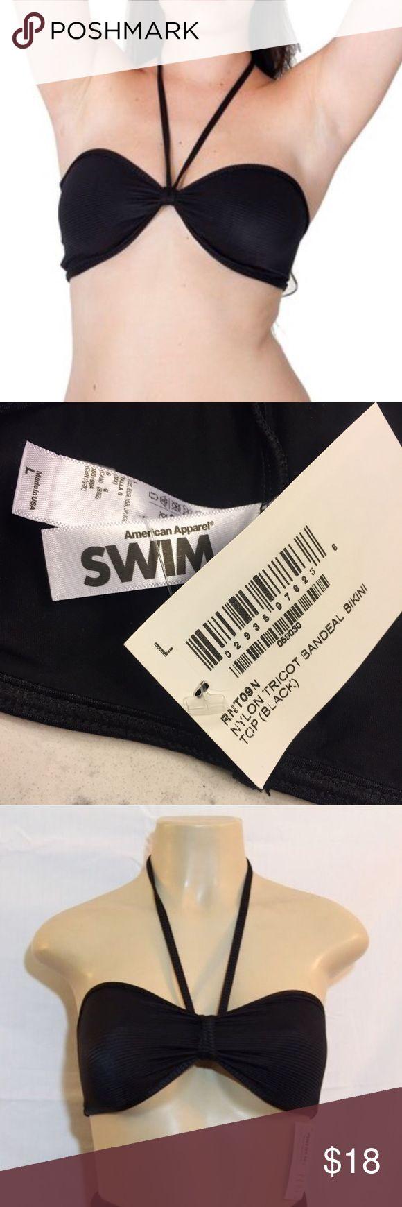 American Apparel Black Bandeau Bikini Top - SIZE L NWT! SOLD OUT - black American Apparel classic bandeau bikini top! Absolutely PERFECT for POOL SEASON!  • Nylon Tricot (80% Nylon / 20% Elastane)   • Removable bandeau spaghetti ties, can we worn as tube top bikini top also! American Apparel Swim Bikinis