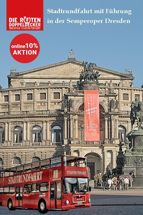 Stadtrundfahrt Inkluisve Fuhrung In Der Semperoper Dresden 10 Rabatt Bei Onl In 2020 Semperoper Dresden Semper Oper Dresden