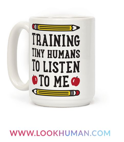 This teachers design features the text 'Training Tiny Humans To Listen To Me' because most early childhood educators know that's half the battle. Perfect for a preschool teacher, teachers, gifts for teachers, teacher humor, and teacher quotes!