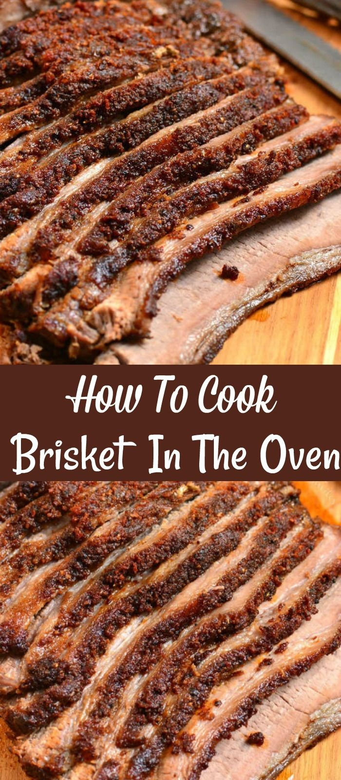 How To Cook Beef Brisket In The Oven In 2020 Brisket Oven Brisket Recipes Smoked How To Cook Beef