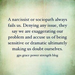 GPS-Grace Power Strength: The Narcissistic Sociopath & Denial
