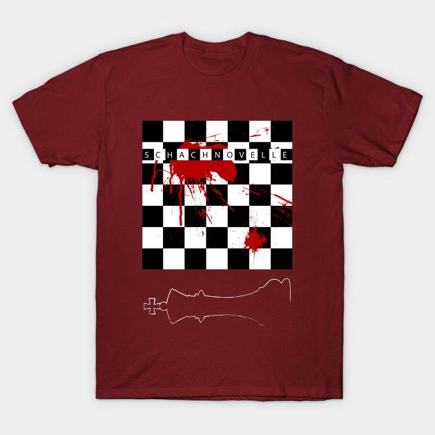 Schachnovelle T-Shirt on Sale Today!! #sales #tshirts #discount #save #septembersales #booktshirt #39 #style #fashion #schachnovelle #giftsforhim #giftsforher  #theroyalgamebook #booktshirt #cinema #bookworm #family #gifts #shopping #onlineshopping #teepublic #stefanzweigbook