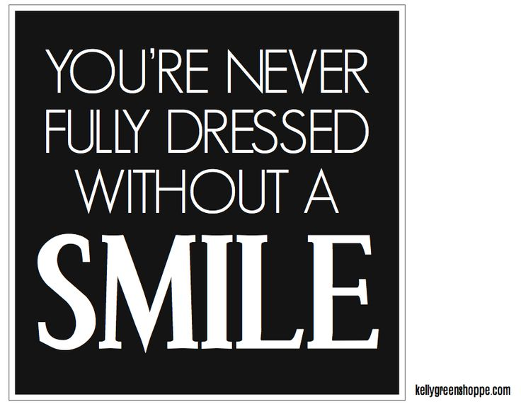 Never Fully Dressed Without A Smile Printable   Girlsu0027 Bathroom