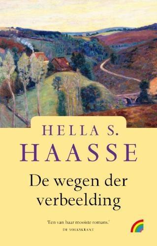 De wegen der verbeelding van H.S. Haasse op Boekkado.nl