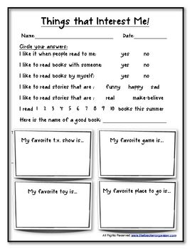 Based on the student surveys presented in the Book Whisperer by Donalyn Miller, this is a student survey about to help teachers, parents and students identify the things that interest students most.  The information gathered with the survey can be used to guide students to independent reading materials that will be of interest to them, ultimately encouraging development of independent student reading habits.  This survey is designed for primary grades.