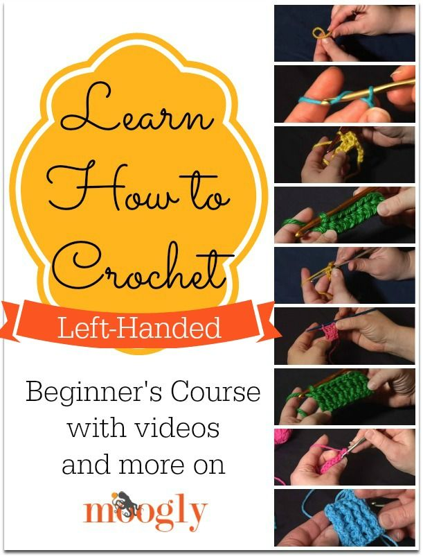 Learn How to Crochet Left Handed! Video tutorials by @moogly