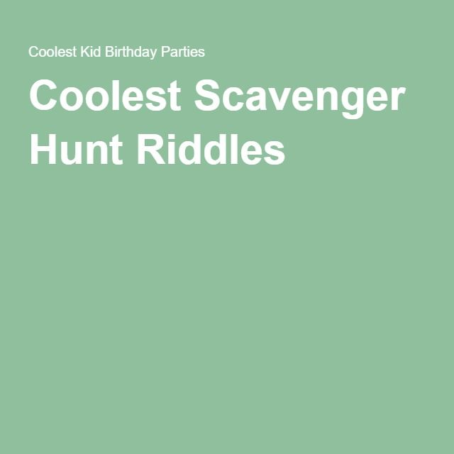 Coolest Scavenger Hunt Riddles