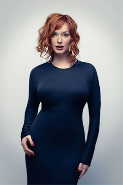 Christina Hendricks is like freaking Jessica Rabbit- she makes me feel better about having big boobs.