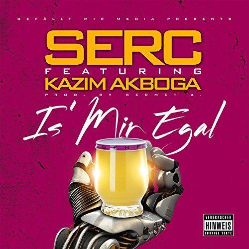 Is mir egal (feat. Kazim Akboga)