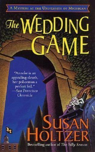 Mysteries Featuring Anneke Haagen: The Wedding Game by Susan Hotter