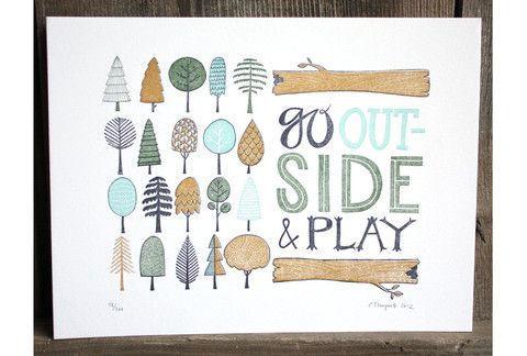 Love this for a boy's bedroom or a playroom. | Go Outside and Play Letterpressed Print