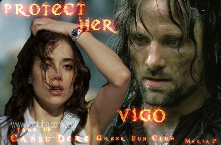 Protect Her Vigo #CansuDere  #Aragorn #VigoMortensen
