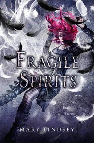 Fragile Spirits (Souls #2) by Mary Lindsey
