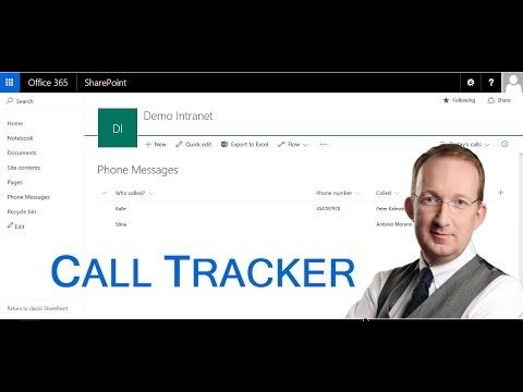 *SharePoint Phone Messages Tracker* Create a SharePoint list for information about missed calls. Peter Kalmström uses the new experience interface for this demo. Also refer to http://www.kalmstrom.com/Tips/SharePoint-Online-Exercises/Phone-Messages-Tracker.htm