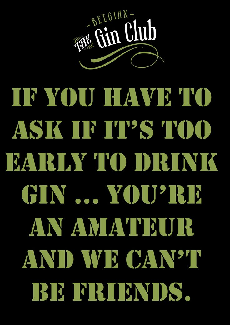 160 Best Images About Gin Quotes On Pinterest