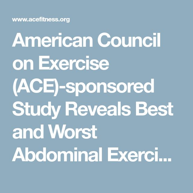 American Council on Exercise (ACE)-sponsored Study Reveals Best and Worst Abdominal Exercises