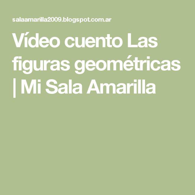 Vídeo cuento Las figuras geométricas | Mi Sala Amarilla