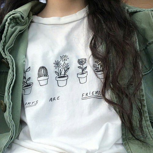 plants are friends (one source: https://www.etsy.com/listing/215149380/plants-are-friends-tshirt-tumblr?ref=unav_listing-other)