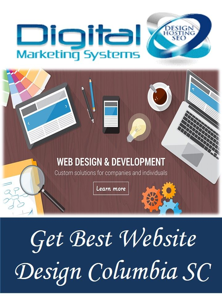Looking For Best Website Designs In Columbia Then Only Digital Marketing Systems Is Pro Fun Website Design Custom Web Design Website Design Services