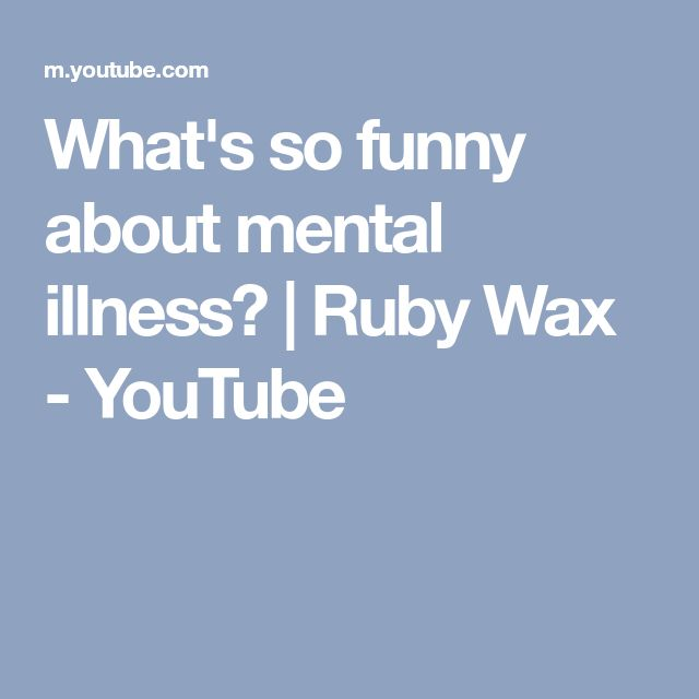 What's so funny about mental illness? | Ruby Wax - YouTube