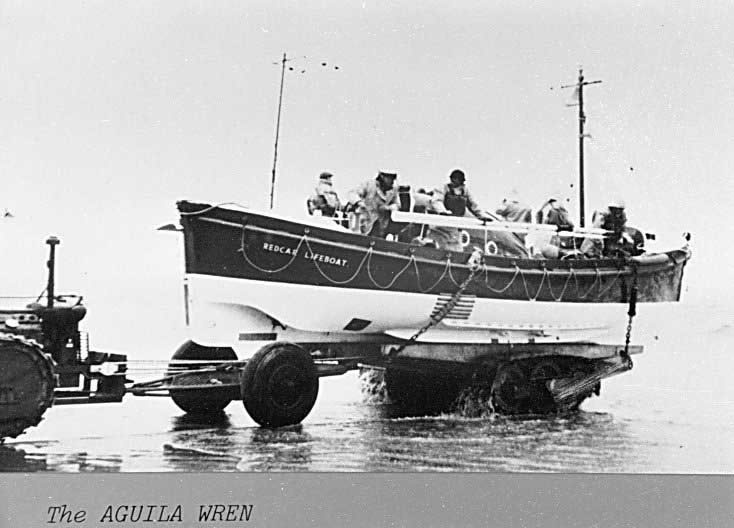 Redcars Lifeboat , The Aguila Wren launching