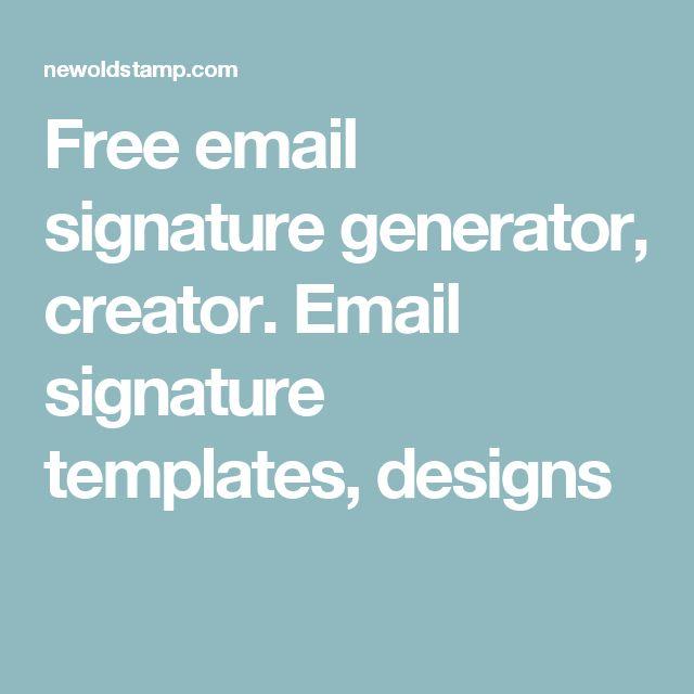 Free email signature generator, creator. Email signature templates, designs